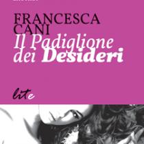 Il padiglione dei desideri - Edizioni Lite Editions