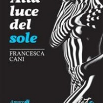 Alla luce del sole - Edizioni Lite Editions